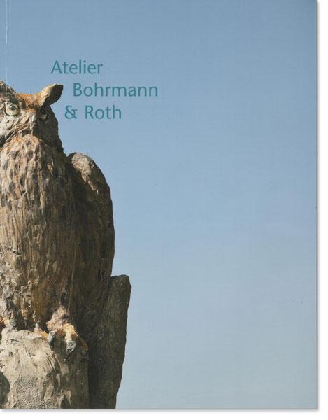 Bildhauer Atelier Bohrmann und Roth - Katalog IV 2004-2013
